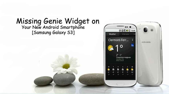 Missing Genie Widget on Samsung Galaxy S3