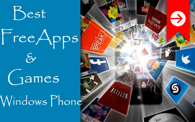 Best Free Apps and Games for Windows Phone